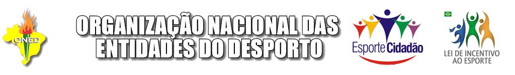 .:: ONED - ORGANIZAÇÃO NACIONAL DAS ENTIDADES DO DESPORTO ::.